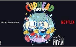Netflix anuncia série de Cuphead